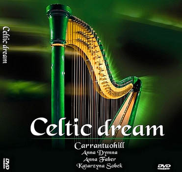 CARRANTUOHILL - Celtic  dream  /  Carrantuohill  &  A.Dymna, A.Faber, K.Sobek